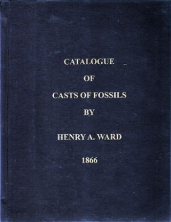 Catalog of Casts of Fossils by Henry A. Ward, 1866