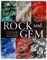 Rock & Gem, Definitive Smithsonian Guide to Rocks, Minerals, Gems, & Fossils