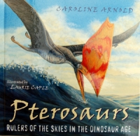 Pterosaurs, Rulers of the Skies in the Dinosaur Age NOW 40% OFF ORIGINAL PRICE